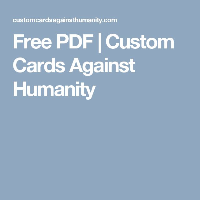 Free PDF | Custom Cards Against Humanity