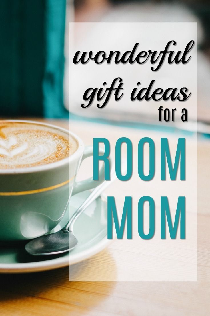 20 Gifts For A Room Mom Room Mom Gifts Class Mom Gifts Christmas Gifts For Parents