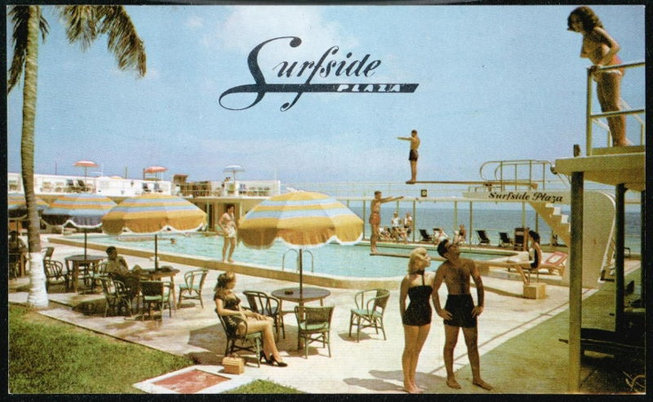 MIAMI BEACH FL Surfside Plaza Hotel vintage postcard #roomcritic http://roomcritic.wordpress.com/2012/06/18/the-best-hotel-pool-porn-pictures-vintage-postcard-style/
