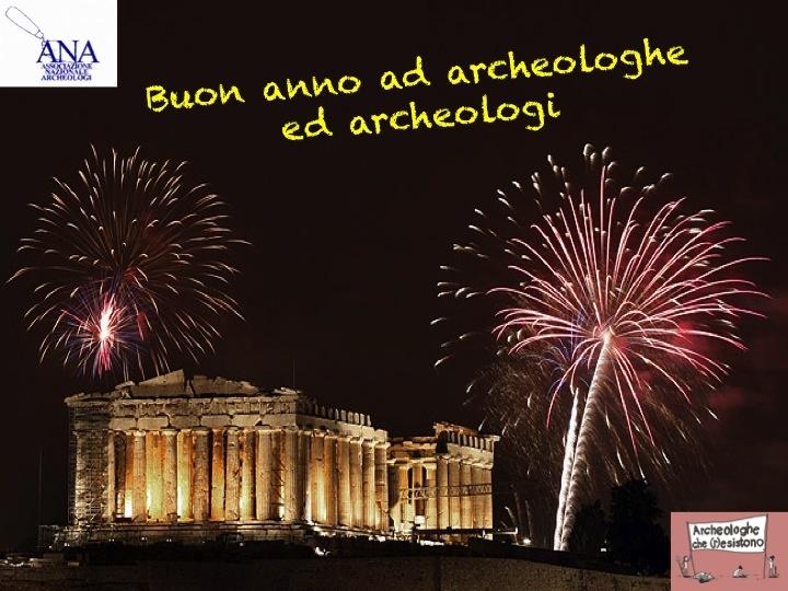 Buon anno archeologi ed archeologhe! #2013