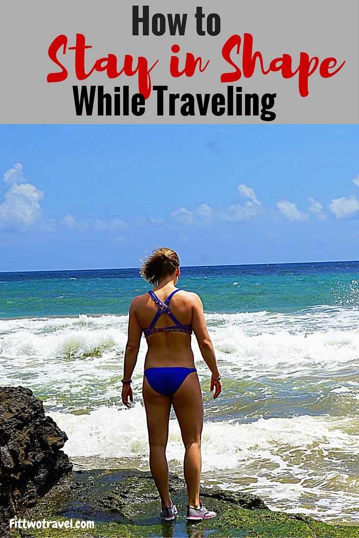 Its not always easy to stay in shape while traveling, here are 8 tips to help you stay in shape while on the road fittwotravel.com