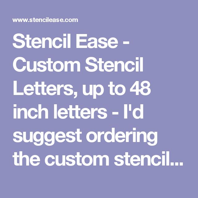Stencil Ease - Custom Stencil Letters, up to 48 inch letters - I'd suggest ordering the custom stencils here for the thread art wording