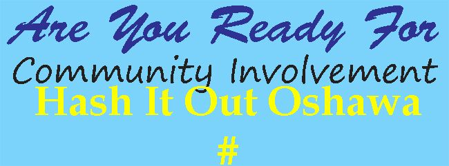 Oshawa Hash It Out - Are You Ready For Community Involvement With increased use of Hash Tags, we are posting the Hash Tags AYRFCI & those participating in our programs are using so you can connect & benefit! #AYRFCI #AYRFCIOshawa http://areyoureadyforci.com/page/oshawa-hash-it-out
