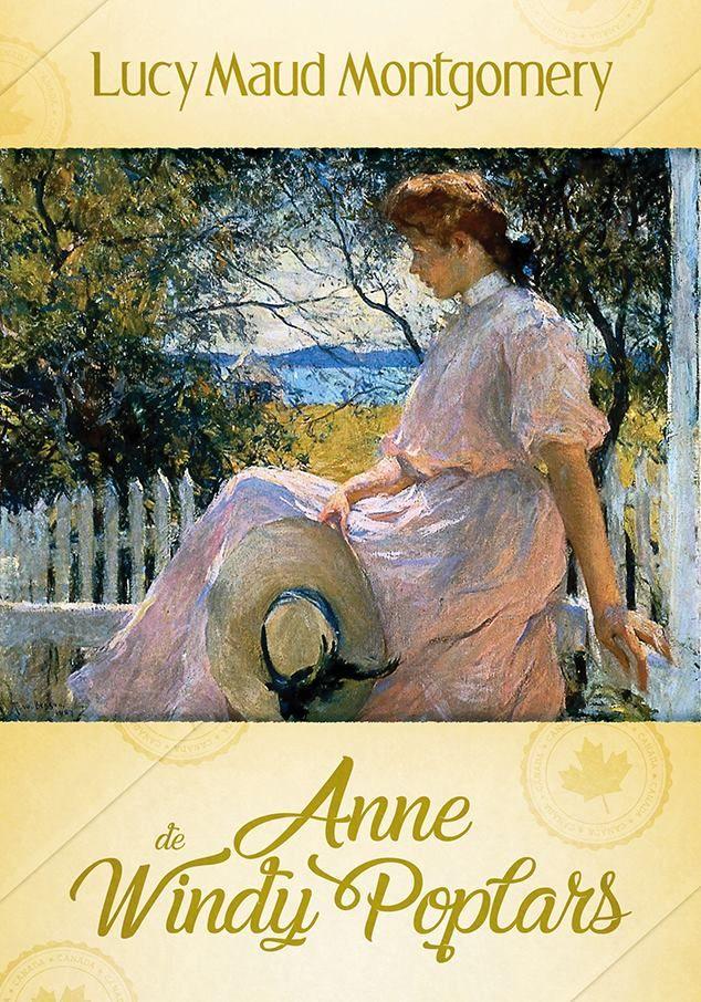 Lancamento Anne De Windy Poplars De Lucy Maud Montgomery Em 2020