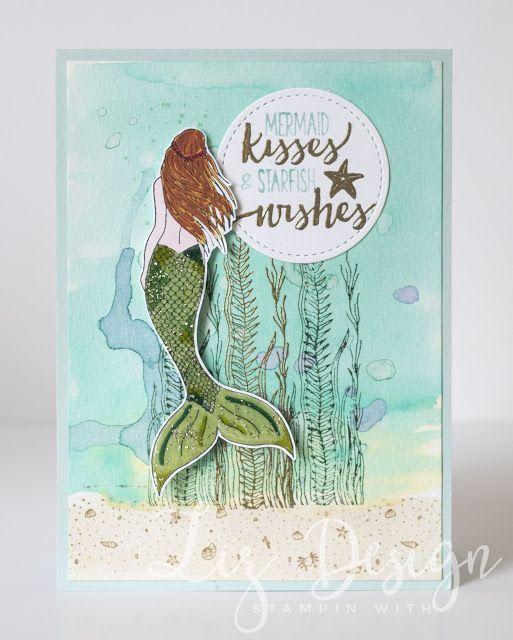 Stampin with Liz Design: Magical Mermaid Card!
