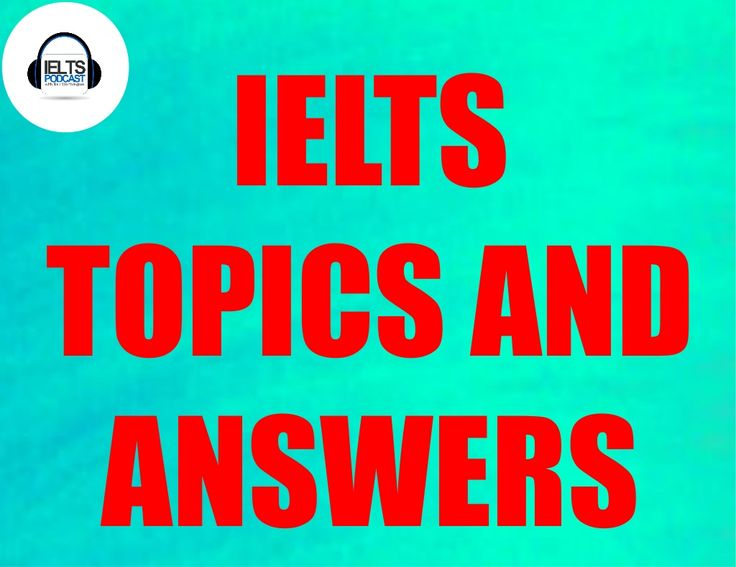 ielts essay topics 2012 Take ielts with british council to help you on your way you can get there you can get there with ielts ielts is the preferred english language test in canada.