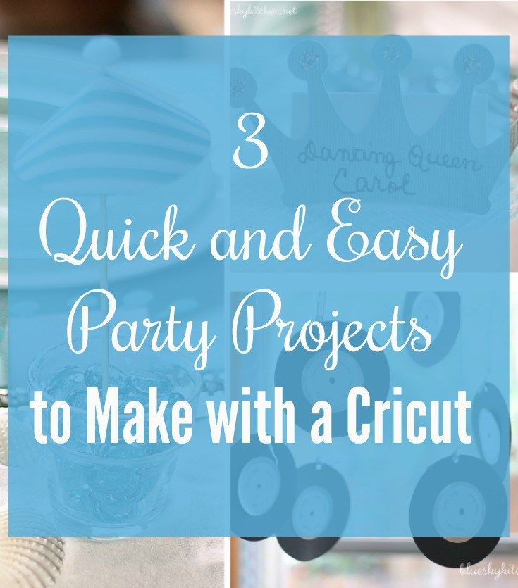 3 Quick and Easy Party Projects to Make with a Cricut. Learn how to make these paper crafts for a party even if you don't have a Cricut.