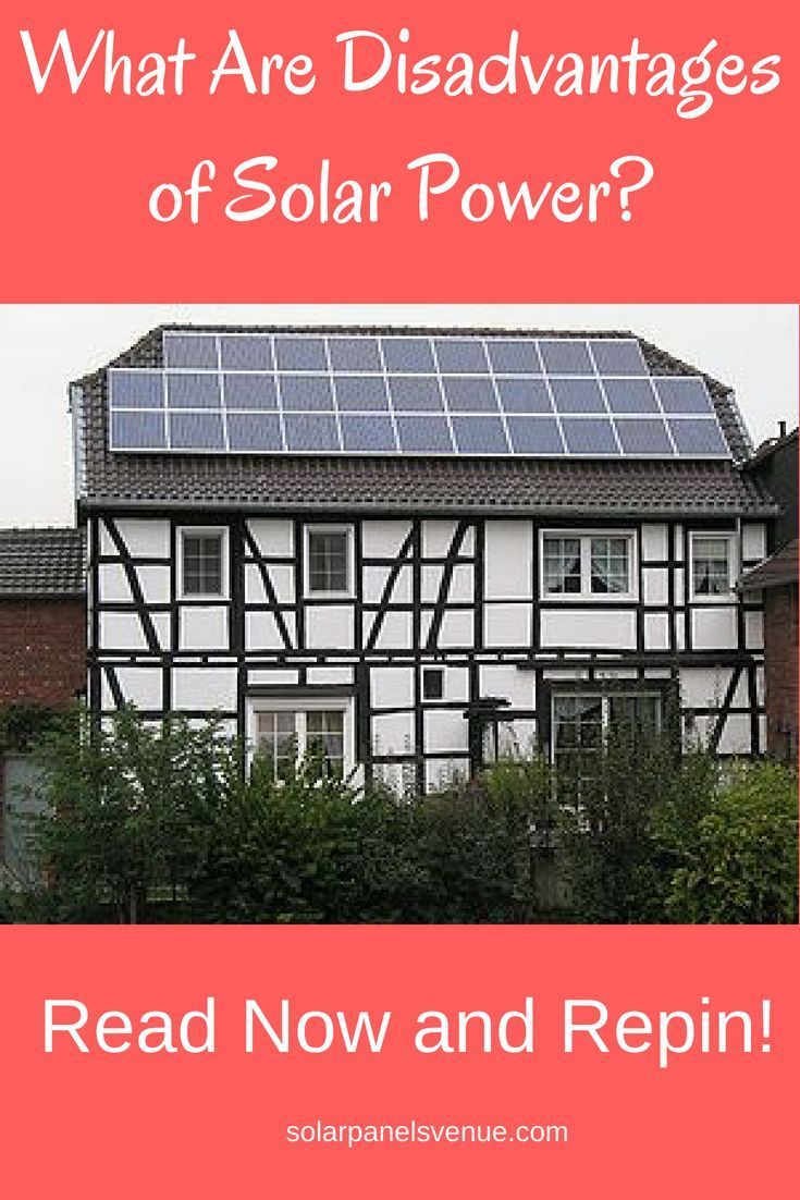 What Are The Disadvantages Of Solar Power Green Solar Energy
