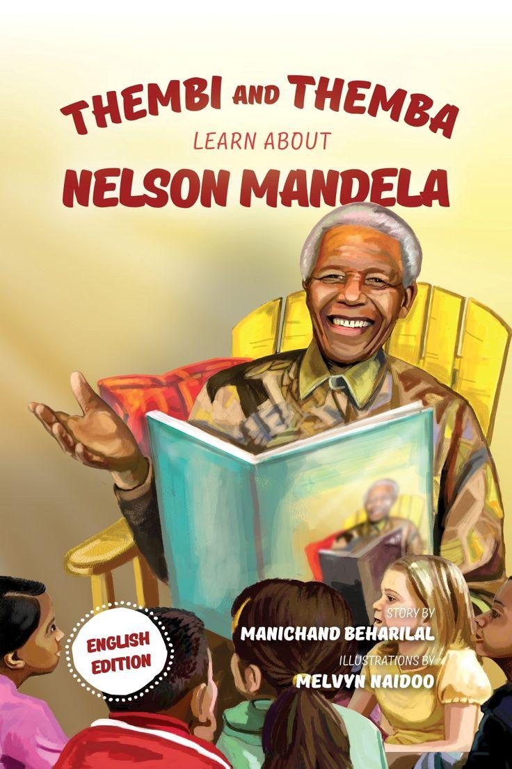 'Thembi and Themba learn about Nelson Mandela' international edition.   Available here: http://www.langbookpublishing.com .   #ThembiandThemba #ManichandBeharilal #NelsonMandela #Madiba #books #children