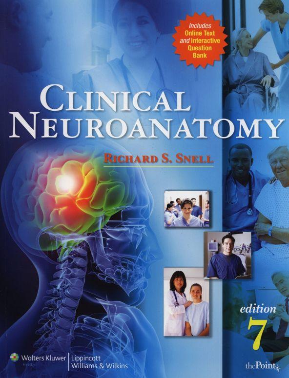 Snell U2019s Clinical Neuroanatomy  7th Edition