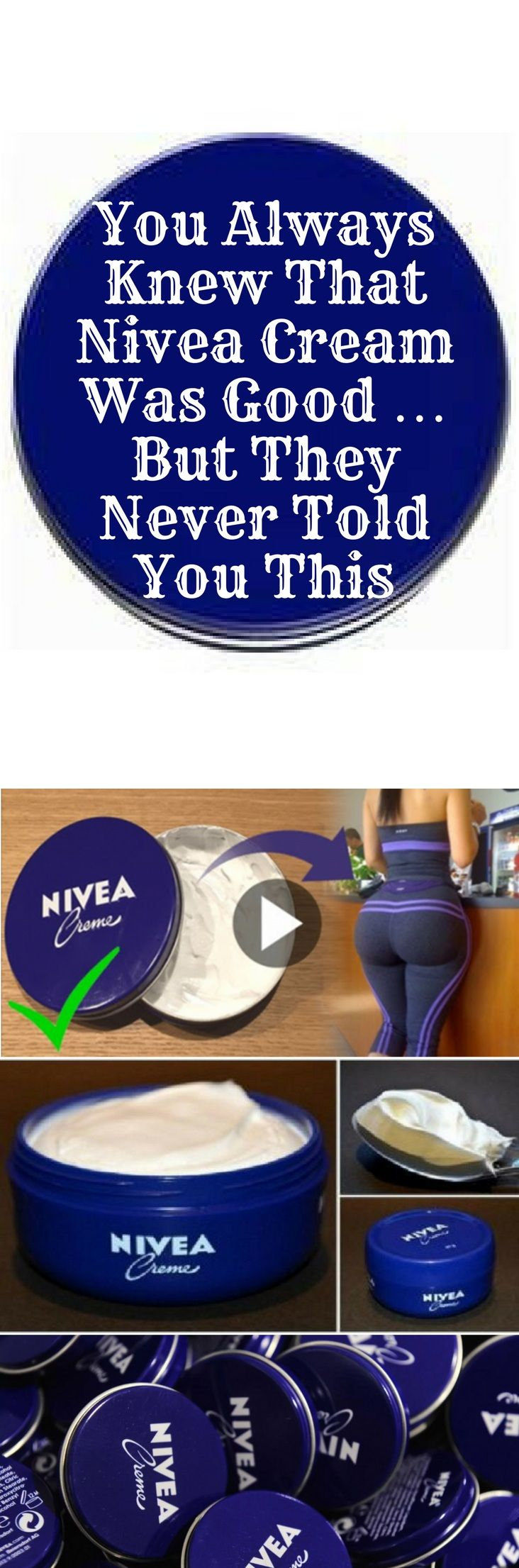 You Always Knew That Nivea Cream Was Good … But They Never Told You This #cream #hydrates #cuticles #cracks #knees #hair #stretch #marks #lips #skin #elbows #eyes #makeup