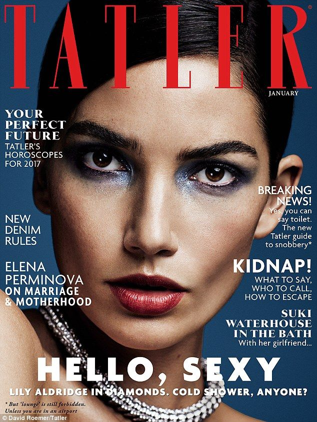 666 best fashion magazines celebs images on pinterest magazine lily aldridge is the january 2017 cover star for tatler magazine and can be seen in fandeluxe