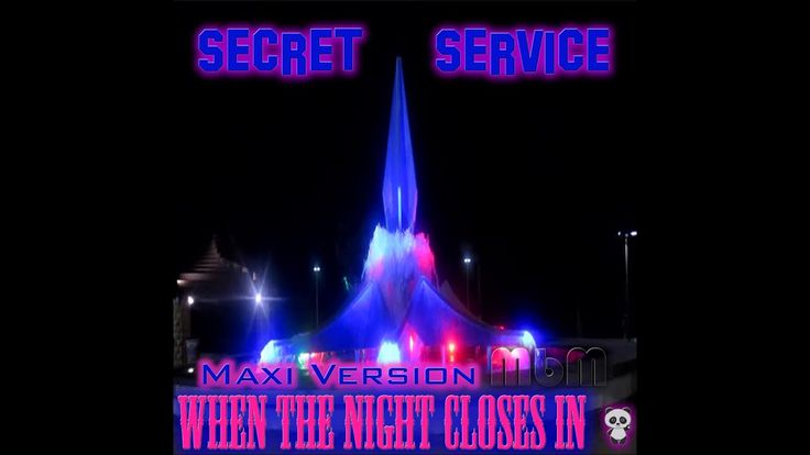 Secret Service - When The Night Closes In Maxi Version (re-cut by Manaev)