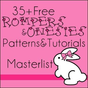 35+ FREE patterns and tutorials for rompers, onesies and some swimsuits!