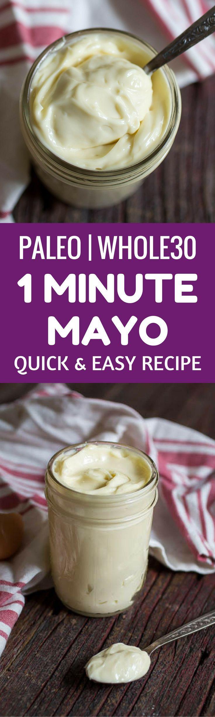 Whole30 1 Minute Mayo Recipe. Paleo mayonnaise recipe. Easy and healthy homemade mayo recipe. Paleo, whole 30 mayo recipe. Easy whole30 recipes here. Immersion blender mayo! Easy, 1 minute paleo mayonnaise recipe. Homemade mayo. Healthy homemade mayonnaise.