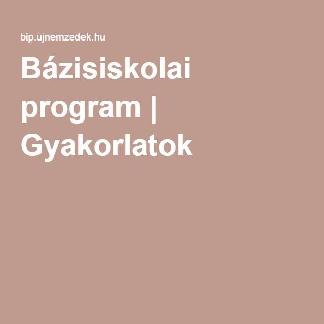 Bázisiskolai program | Gyakorlatok
