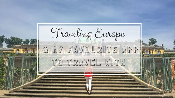 Traveling Europe and My Favourite App to Travel With on happiestwhenexploring.com
