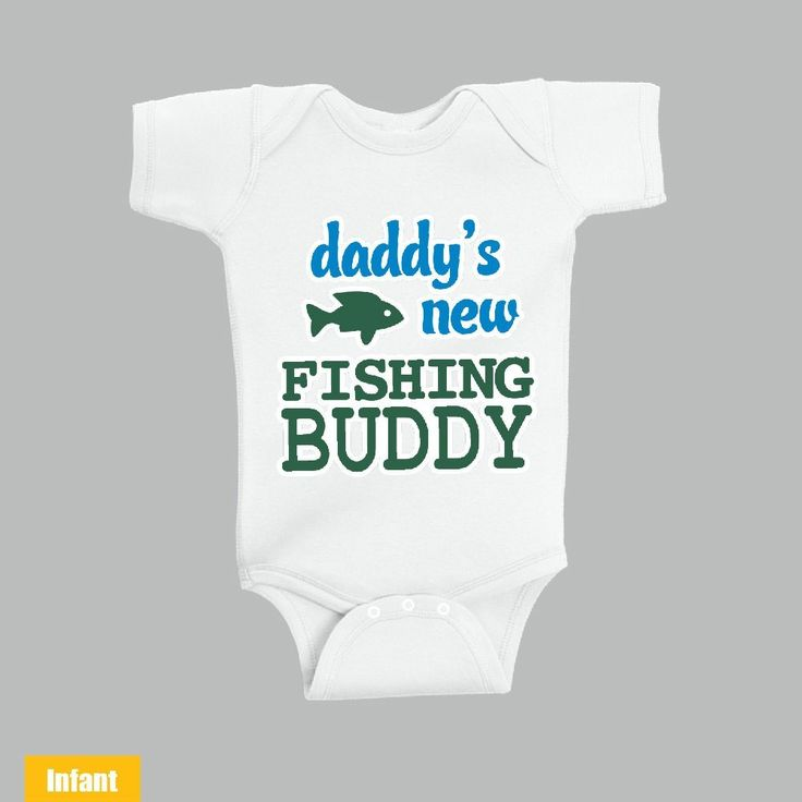 Daddy's New Fishing Buddy - Baby Infant Lap Shoulder Bodysuit Very Cute for the cutest baby ever - WE DO CUSTOM