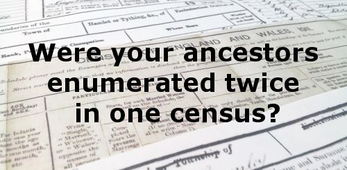 Have you double-checked to see if your ancestors were enumerated twice in one census?