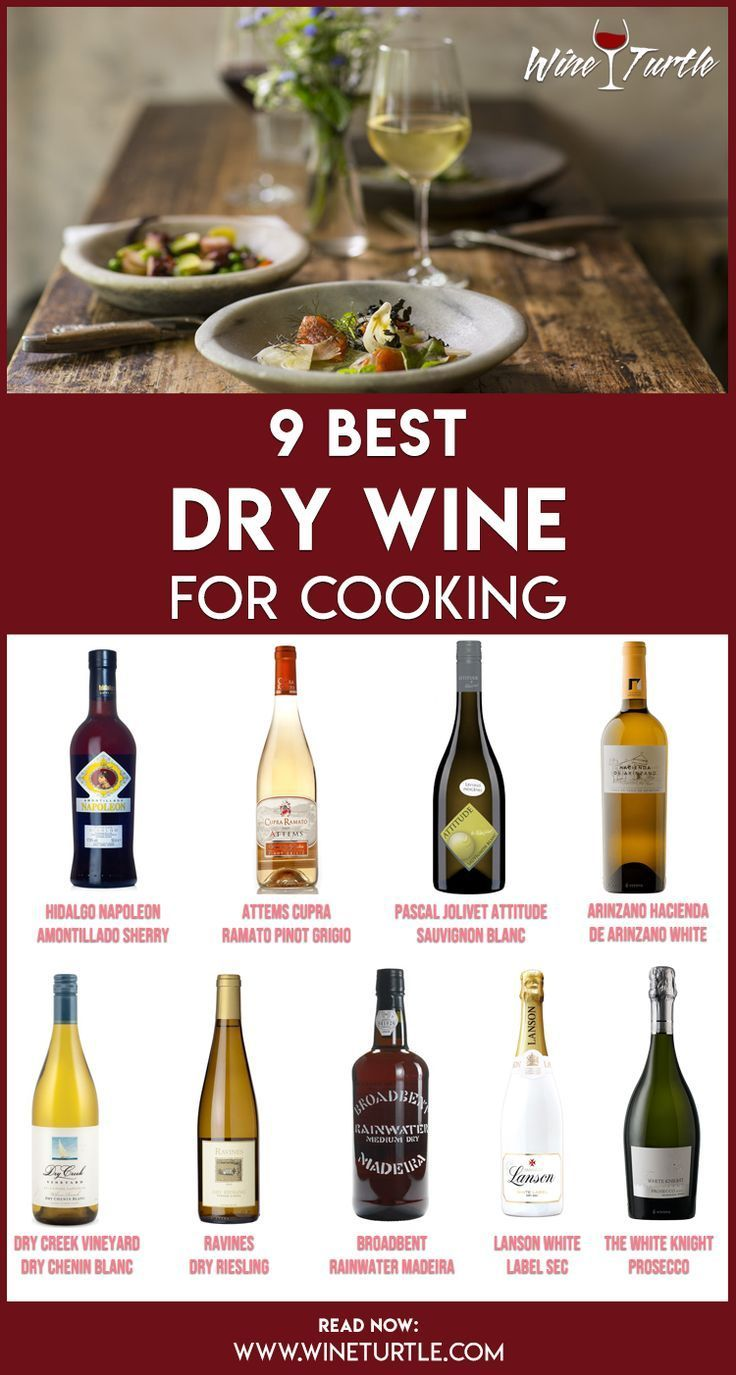 9 Best Dry White Wines For Cooking Wine Turtle In 2020 Cooking Wine Dry Wine Dry White Wine