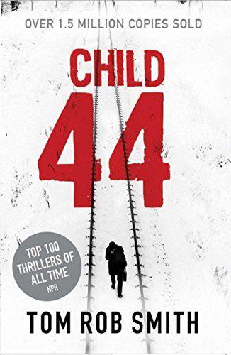 This book is SOOOOOO good. It's awful & sad & gripping & beautiful: Child 44 (Child 44 Trilogy 1) Tom Rob Smith: 9780857204080: Books