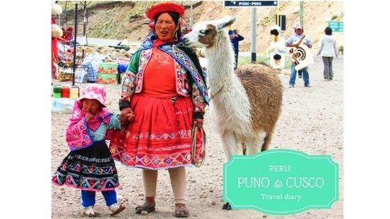 Perú: Puno y Cusco. Diario de viaje/ recomendaciones/tips