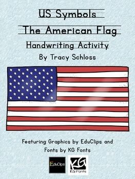 This+is+a+wonderful+way+for+students+to+practice+their+handwriting+while+learning+about+the+American+Flag.+Students+will+also+practicing+their+reading+fluency+with+this+activity.