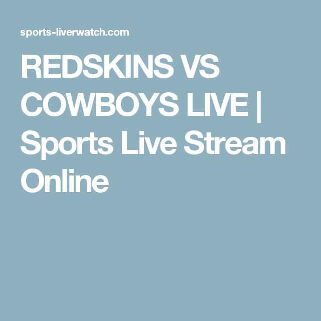 REDSKINS VS COWBOYS LIVE | Sports Live Stream Online