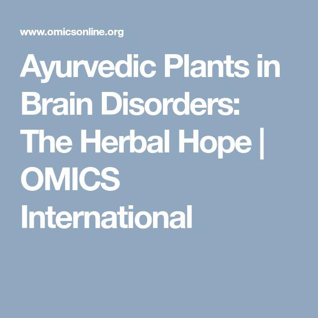 Ayurvedic Plants in Brain Disorders: The Herbal Hope   OMICS International