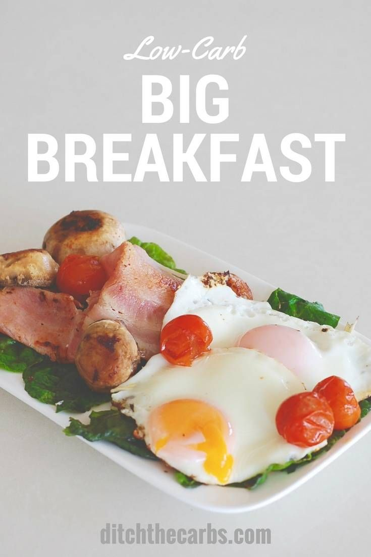 The ultimate low-carb breakfast , the big breakfast. See why this is so much healthier than cereals and grains to kick start your day. | ditchthecarbs.com via @ditchthecarbs