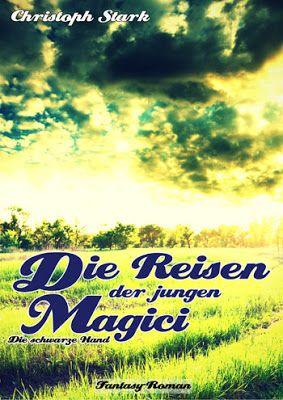 """Hamburger Arroganz: Rezension: """"Die Reisen der jungen Magici"""" von Chri..."""
