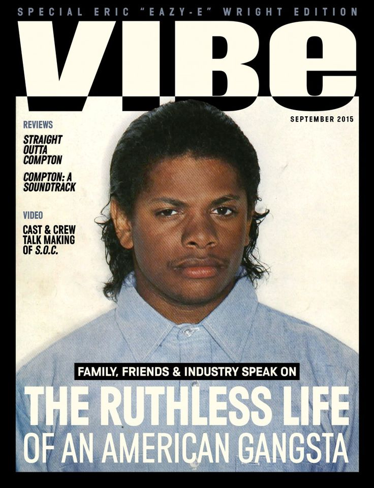 "Family, friends & members of the music industry help VIBE spotlight the late Eric ""Eazy-E"" Wright for its September 2015 digital cover. A must read. #StraightOuttaCompton #EazyE"