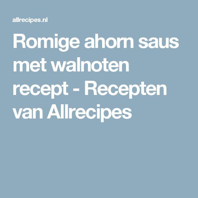 Romige ahorn saus met walnoten recept - Recepten van Allrecipes