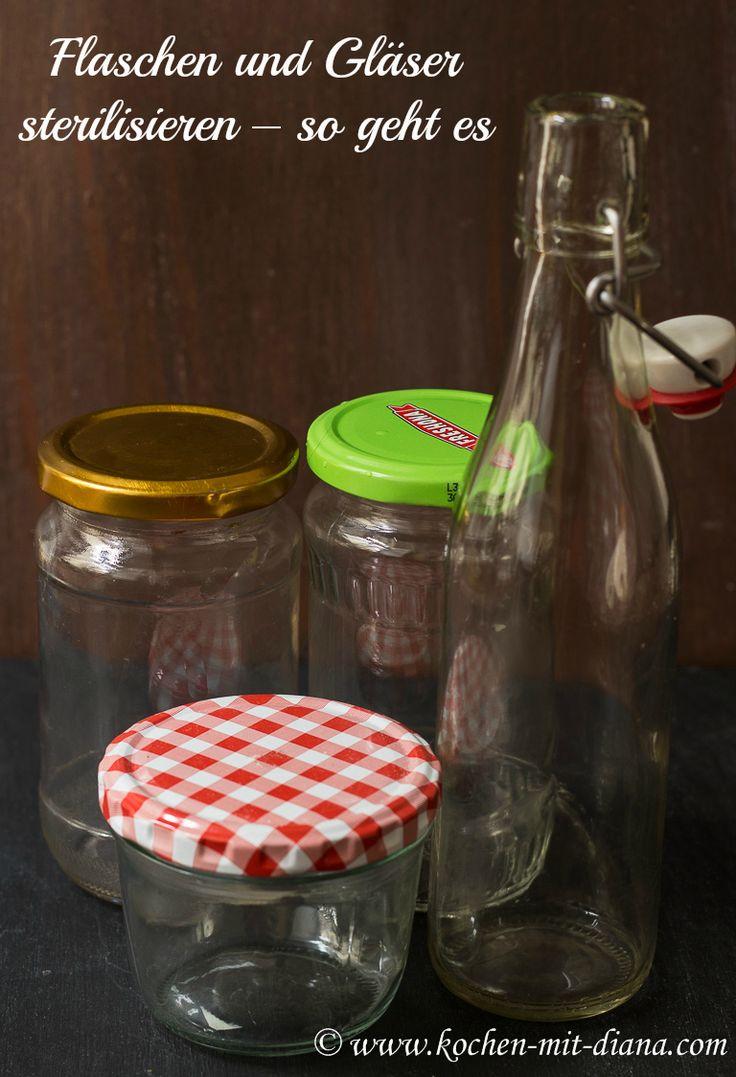 Kochen mit Diana/ Cooking with Diana: Flaschen und Gläser sterilisieren – so geht es/ Sterilize bottles and jars – how it is done