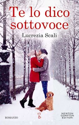 Romance and Fantasy for Cosmopolitan Girls: Te lo dico sottovoce di Lucrezia Scali