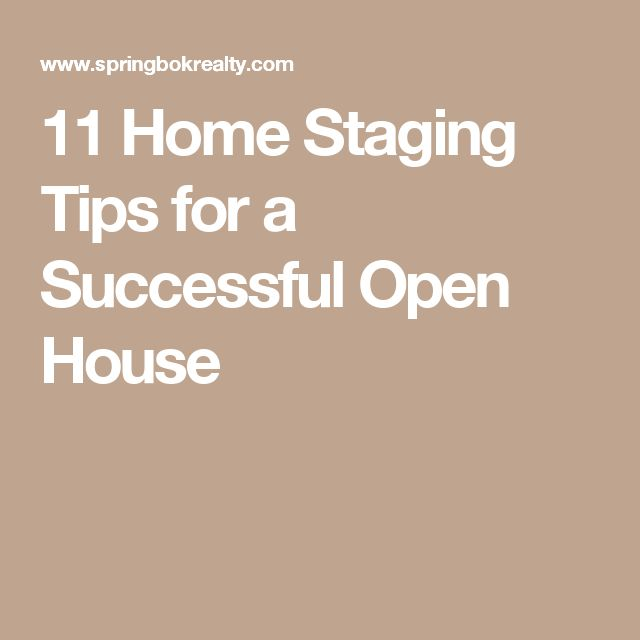 11 Home Staging Tips for a Successful Open House