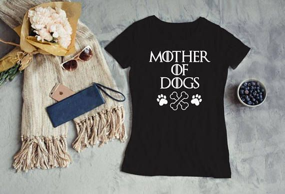 SVG Mother of Dogs Game of Thrones inspired tshirt glass