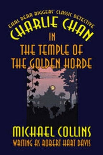 Charlie Chan in the Temple of the Golden Horde, by Michael Collins (Hardcover)