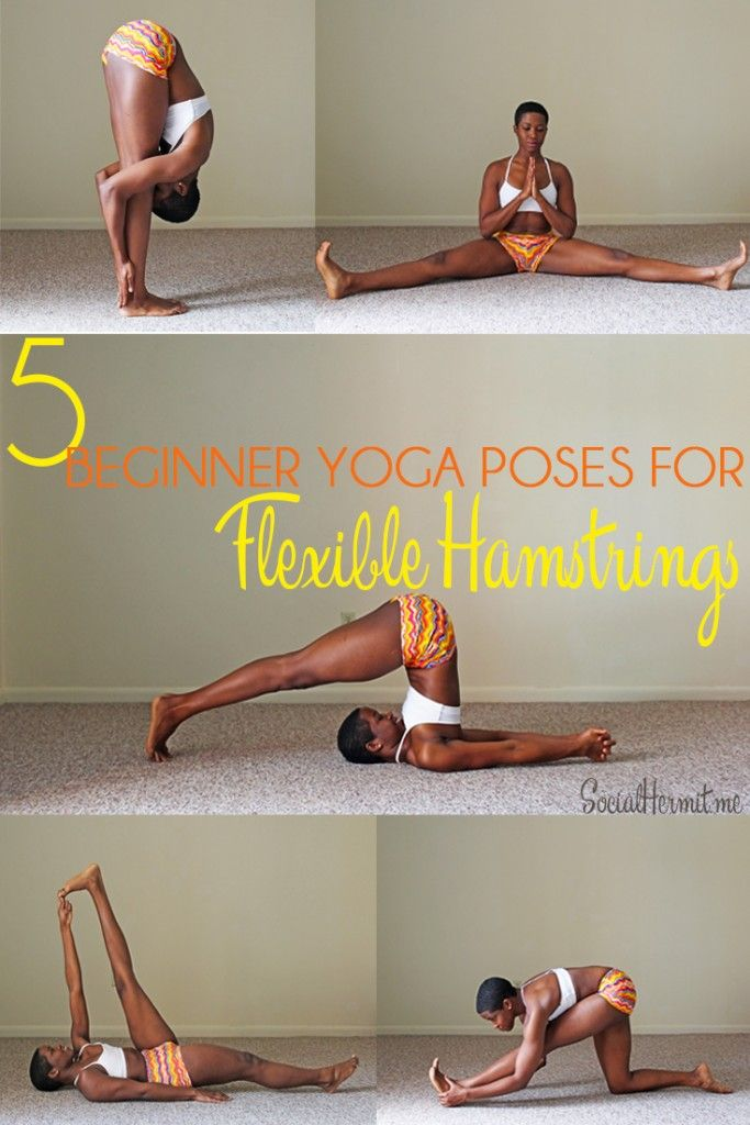 5 beginner yoga poses for hamstring flexibility | Cool yoga poses aside, there are actual health benefits that come with loose hamstrings.