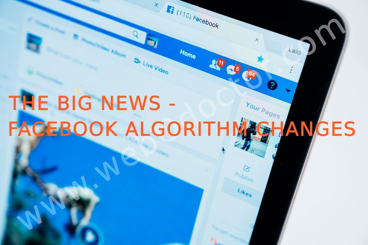 Facebook updated it's news feed algorithm, know what will change in 2018.  Read More: http://webodoctor.com/blog/the-big-news-facebook-algorithm-changes  #Facebook #FacebookAlgorithm #FacebookUpdates #MarkZuckerberg