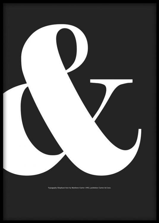 Affisch med vitt &-tecken / ampersand på svart bakgrund. Snyggt typografiskt print som passar bra tillsammans med andra svartvita posters och grafiska prints, samt tavlor med citat.