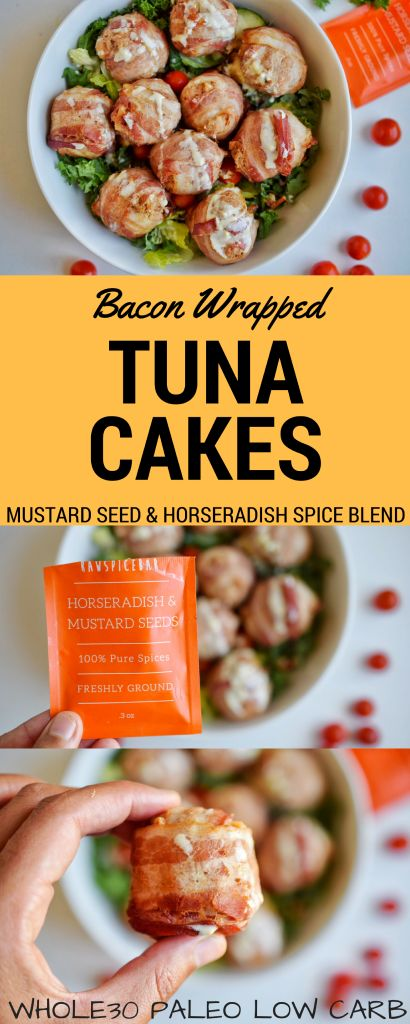 Bacon Wrapped Tuna Cakes, paleo, whole30, low carb, raw spice bar!