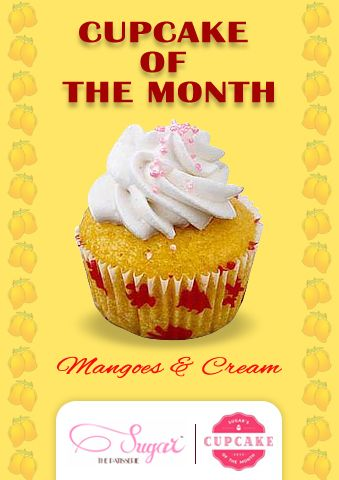Introducing our cup cake of the month - Mangoes & Cream. Only for the month of May, exclusively at Sugar The Patissetie. ‪#‎sugarthepatisserie‬ ‪#‎cupcakeofthemonth‬ #2016 ‪#may‬ ‪#‎COTM‬ ‪#‎cupcake‬ ‪#‎mangoes&cream‬ ‪#‎dessert‬ ‪#‎cupcakelove‬