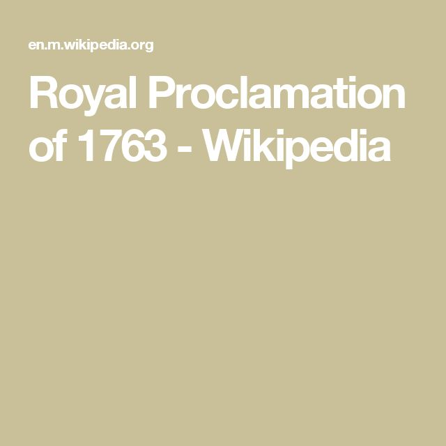 Royal Proclamation of 1763 - Wikipedia