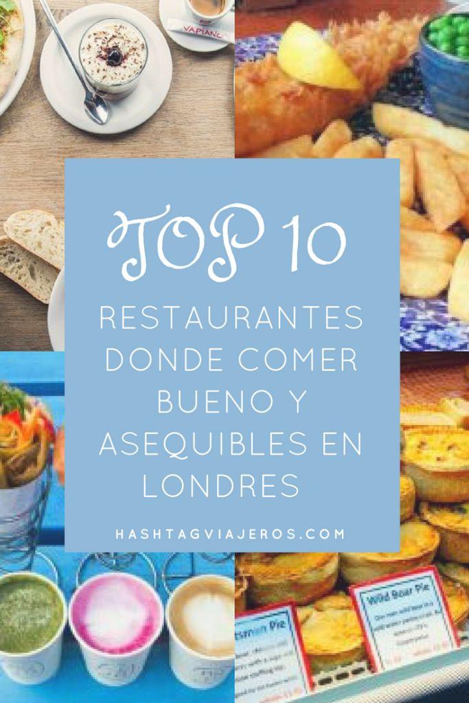 Top 10 Restaurantes donde comer bueno y asequible en el centro de Londres | Hashtag #Viajeros