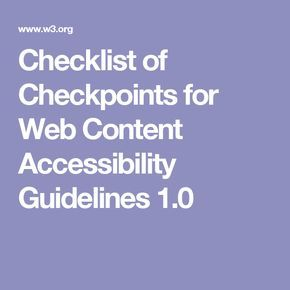 Checklist of Checkpoints for Web Content Accessibility Guidelines 1.0
