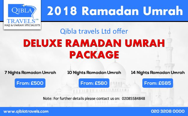 Qibla Travels Ltd provides the best Ramadan deluxe Umrah packages 2018 in UK, as well as the most cost-effective worldwide flight services. We offer Economy Ramadan Umrah package and Ramadan deluxe Umrah package with 3 veriations.  Call Us for details: 020 3208 0000 #Umrah #Umrahpackage2018