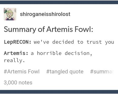 Artemis Fowl tangled crossover quote