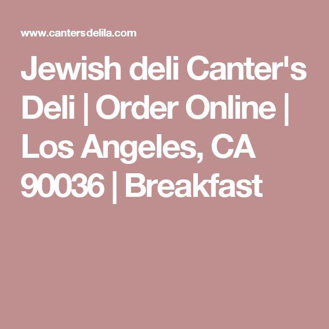 Jewish deli Canter's Deli | Order Online | Los Angeles, CA 90036 | Breakfast