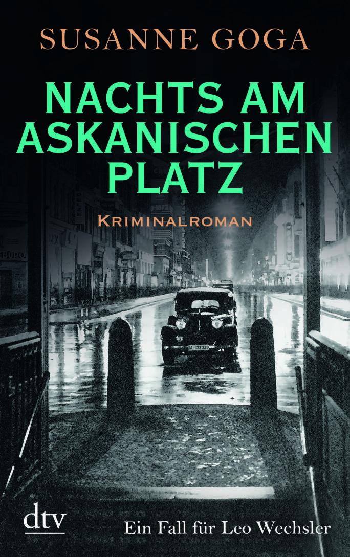 Nachts Am Askanischen Platz Susanne Goga Bucher Romane Bucher Romane